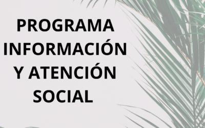 Programa de Información y Atención Social.